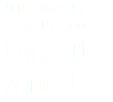 The Many Faces of UNcLe ALice
